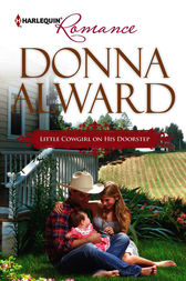 Little Cowgirl on His Doorstep by Donna Alward