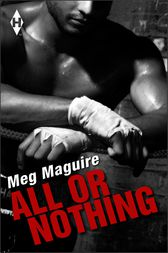 All or Nothing by Meg Maguire