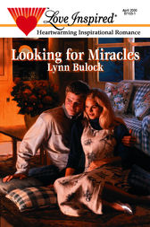 Looking for Miracles by Lynn Bulock