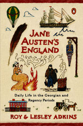 Jane Austen's England by Roy Adkins
