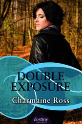 Double Exposure by Charmaine Ross