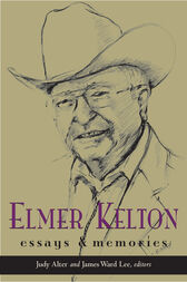 Elmer Kelton: by Judy Alter