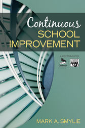 Continuous School Improvement by Mark A. Smylie