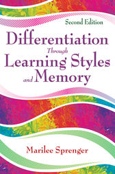 Differentiation Through Learning Styles and Memory by Marilee B. Sprenger