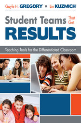 Student Teams That Get Results by Gayle H. Gregory
