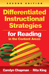Differentiated Instructional Strategies for Reading in the Content Areas by Carolyn M. Chapman