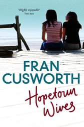 Hopetoun Wives by Fran Cusworth