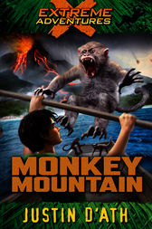 Monkey Mountain by Justin D'Ath