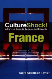 CultureShock! France by Sally Adamson Taylor
