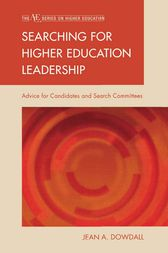 Searching for Higher Education Leadership by Jean A. Dowdall