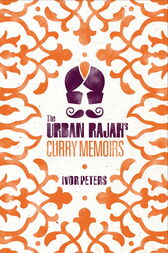 The Urban Rajah by Ivor Peters