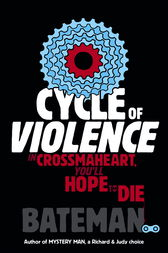 Cycle of Violence by Bateman