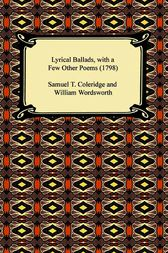 Lyrical Ballads, with a Few Other Poems (1798) by William Wordsworth