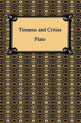 Timaeus and Critias by Plato;  Benjamin Jowett