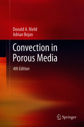 Convection in Porous Media by Donald A. Nield