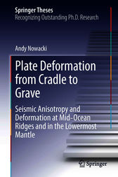 Plate Deformation from Cradle to Grave by Andy Nowacki