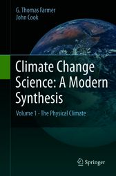 Climate Change Science: A Modern Synthesis by G. Thomas Farmer