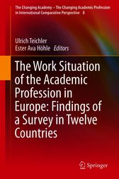 The Work Situation of the Academic Profession in Europe: Findings of a Survey in Twelve Countries by Ulrich Teichler