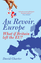 Au Revoir, Europe by David Charter