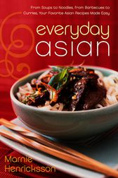 Everyday Asian by Marnie Henricksson