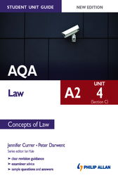 AQA A2 Law Student Unit Guide New Edition: Unit 4 (Section C) Concepts of Law by Peter Darwent