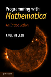 Programming with Mathematica® by Paul Wellin