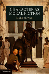 Character as Moral Fiction