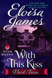 With This Kiss: Part Two by Eloisa James