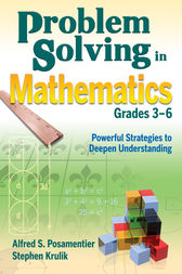 Problem Solving in Mathematics, Grades 3-6 by Alfred S. Posamentier