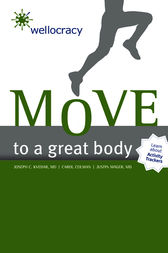 Wellocracy: Move to a Great Body by Carol Colman