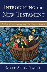 Introducing the New Testament by Mark Allan Powell