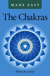 The Chakras Made Easy by Hilary H. Carter