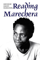 Reading Marechera by Grant Hamilton