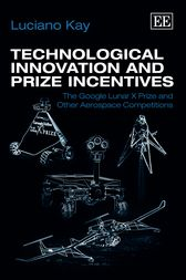 Technological Innovation and Prize Incentives by Kay Luciano
