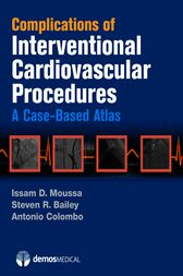 Complications of Interventional Cardiovascular Procedures