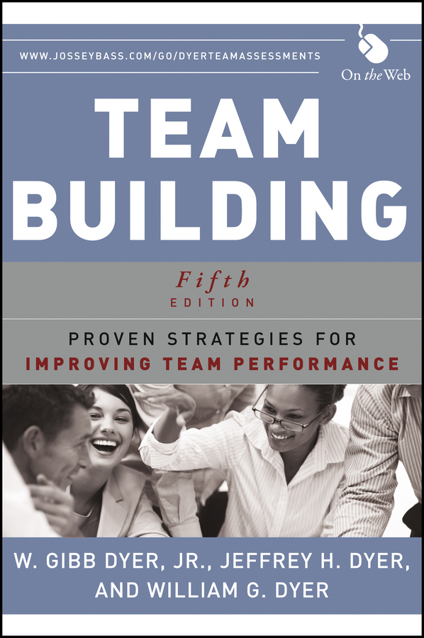 Download Ebook Team Building (5th ed.) by W. Gibb Dyer Pdf