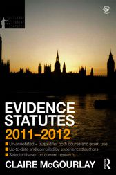 Evidence Statutes 2011-2012 by Claire McGourlay