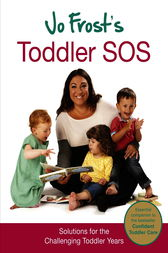 Jo Frost's Toddler SOS by Jo Frost
