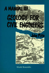 A Manual of Geology for Civil Engineers