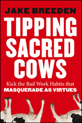 Tipping Sacred Cows by Jake Breeden