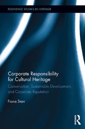 Corporate Responsibility for Cultural Heritage by Fiona Starr