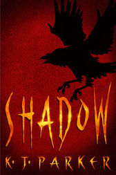 Shadow by K. J. Parker