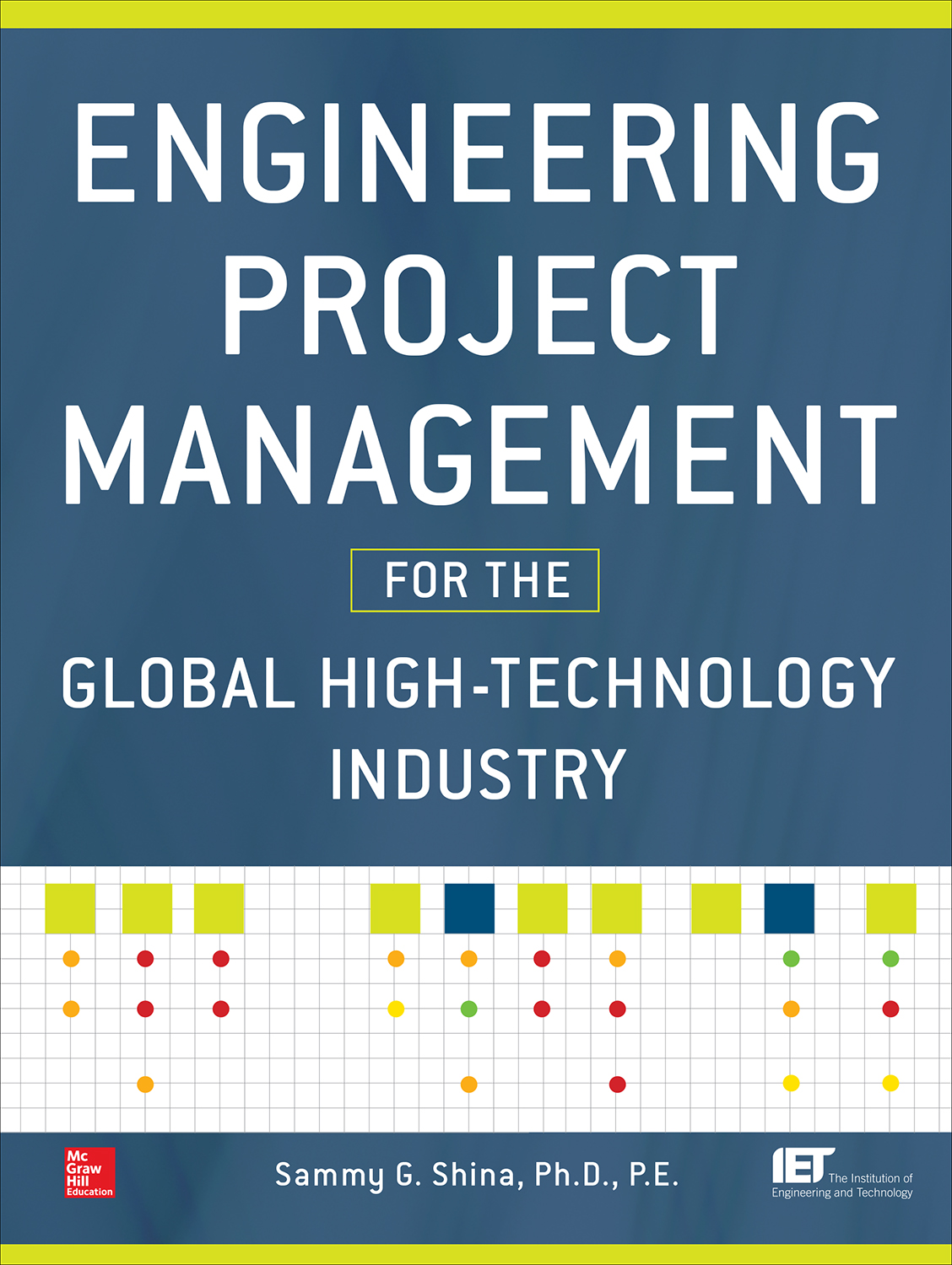 Download Ebook Engineering Project Management for the Global High Technology Industry by Sammy G. Shina Pdf