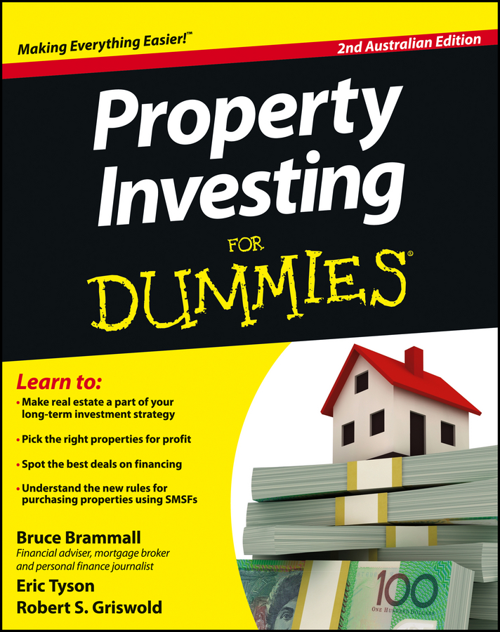 Download Ebook Property Investing For Dummies - Australia (2nd ed.) by Bruce Brammall Pdf