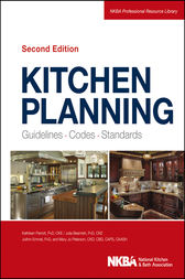 Kitchen Planning by NKBA (National Kitchen and Bath Association)