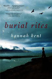 a look at the life of condemned women in burial rites a novel by hannah kent