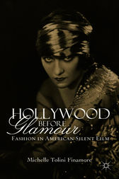 Hollywood Before Glamour by Michelle Tolini Finamore