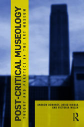 Post Critical Museology by Andrew Dewdney