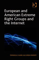 European and American Extreme Right Groups and the Internet by Linda Parenti