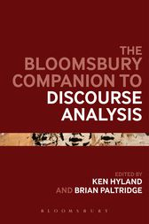 The Bloomsbury Companion to Discourse Analysis by Ken Hyland